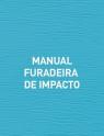 MANUAL FURADEIRA DE IMPACTO
