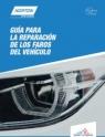 Guía para la reparación de los faros del vehículo