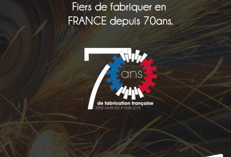 Fiers de fabriquer en France depuis 70ans